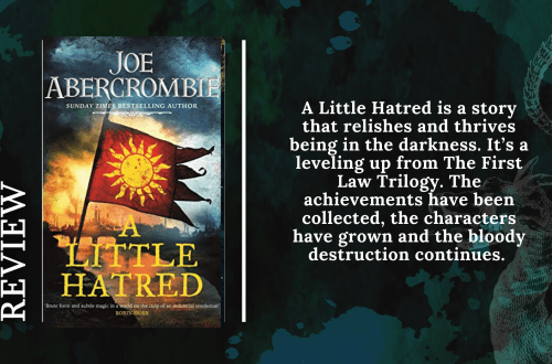 Add a subheading 5 - Review: A Little Hatred by Joe Abercrombie