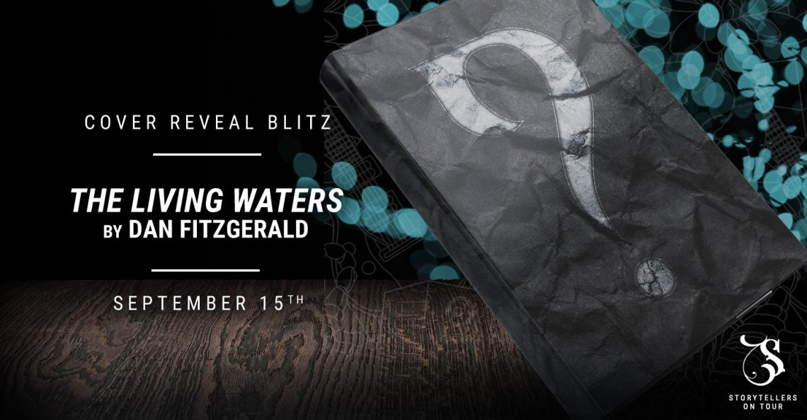 the living waters fitzgerald banner - Cover Reveal: The Living Waters by Dan Fitzgerald