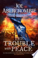 the trouble with peace by joe abercrombie - Review: The Trouble with Peace by Joe Abercrombie