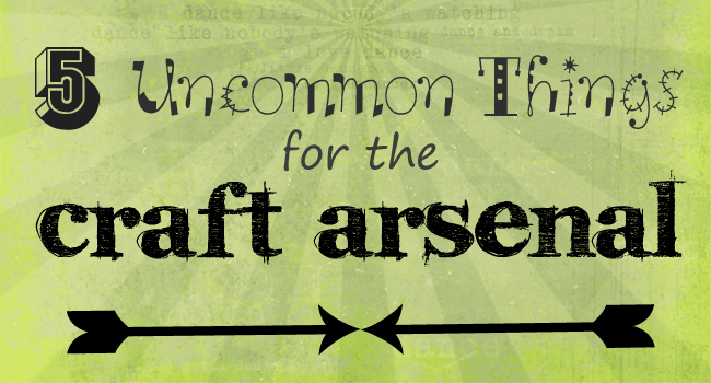 Uncommon Things in the Craft Arsenal_Graphic