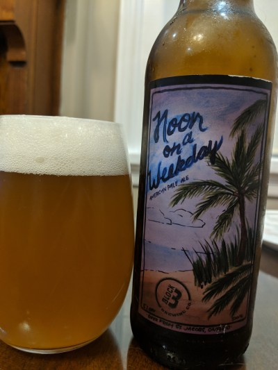 Noon on a Weekday by Block Three Brewing Company