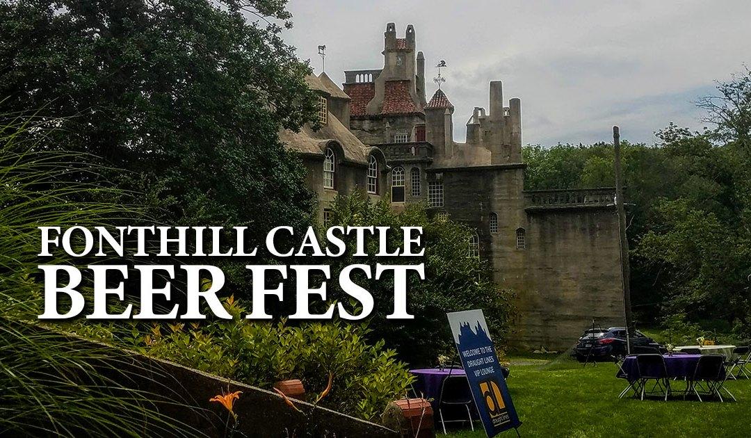 Event Recap: Fonthill Castle Beer Fest 2018