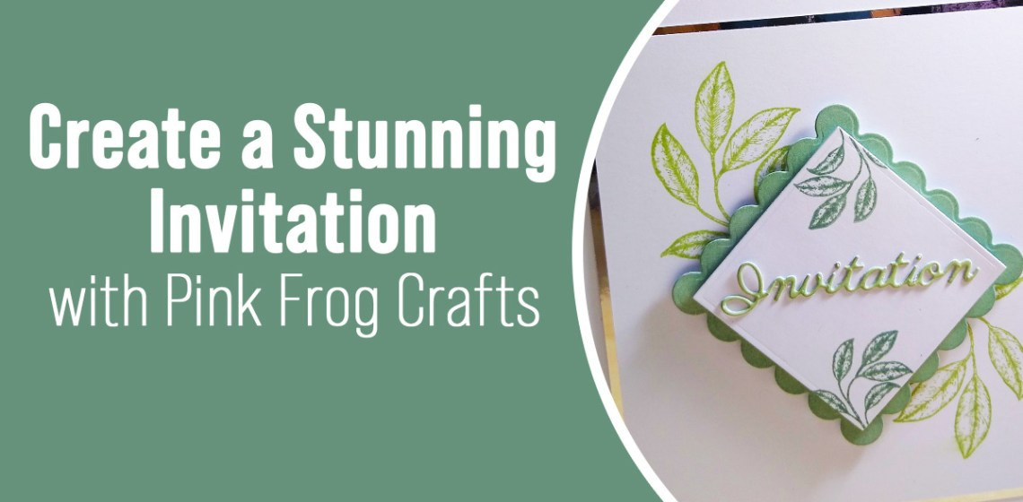 Pink Frog Designs Create a Stunning Invitation