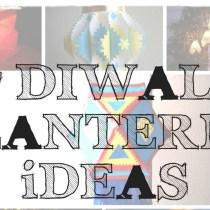 diwali lantern making ideas