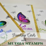 Friendship cards using Mudra stamps