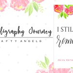 My calligraphy journey – milestone achieved ft. Priya Prithviraj