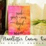 Handlettered Canvas quote – a simple wall decor project