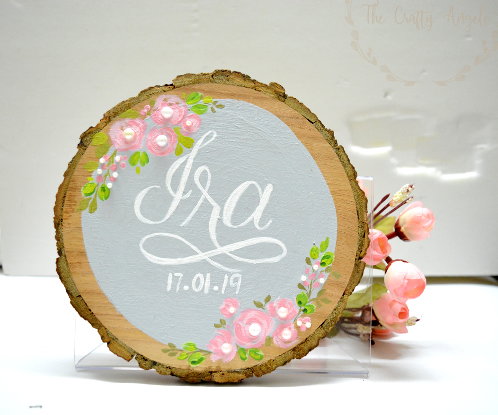 Hand painted wood slice -nameplate-woodslice-decor-nameplate-diy-nameplate-diy-floral-nameplate-diy-nursery-nameplate-diy-wedding-signboard-diy-handlettered-nameboard-14