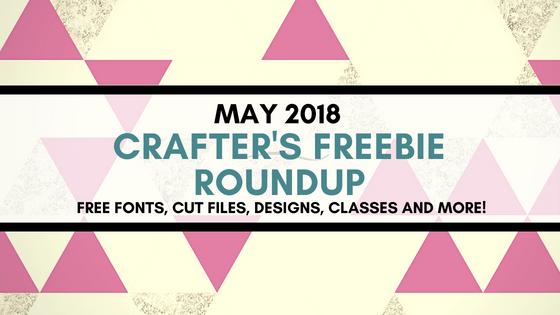 May 2018 Freebie Roundup