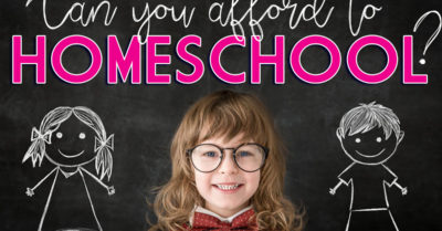 Can You Afford to Homeschool?