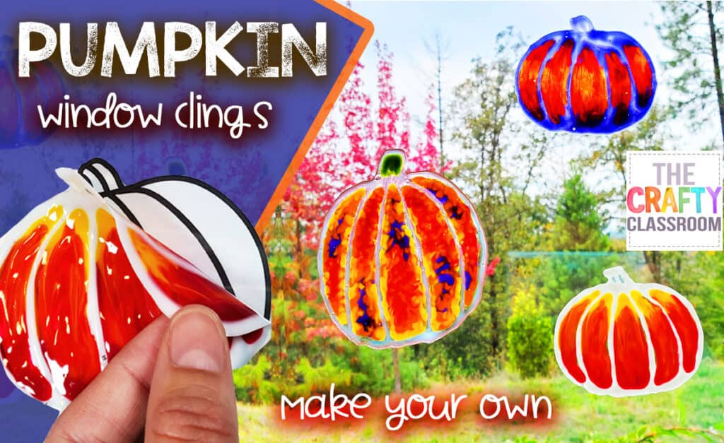 Diy Pumpkin Window Clings The Crafty Classroom
