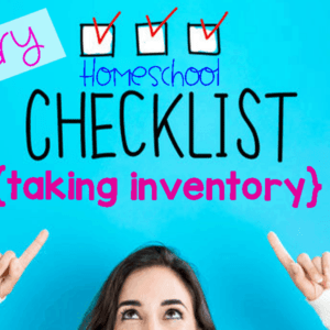 January Homeschool Checklist: Taking Inventory