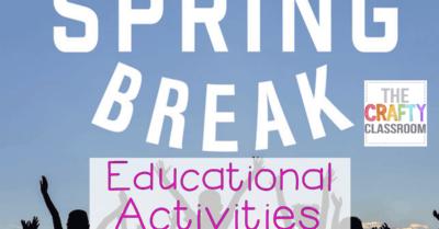 Educational Spring Break Activities