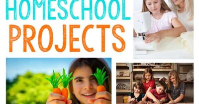 Practical Homeschooling Projects