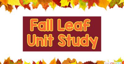 Leaf Unit Study