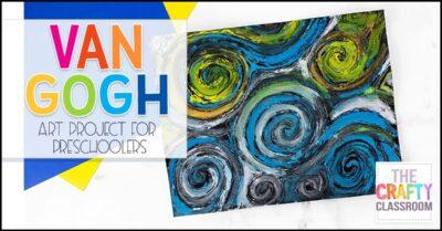 Van Gogh Art Project for Preschoolers