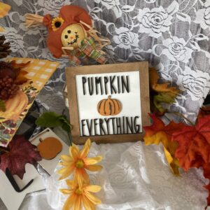 pumpkin everything sign that is part of pumpkin patch tiered tray kit