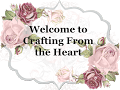 Crafting From The Heart Blog