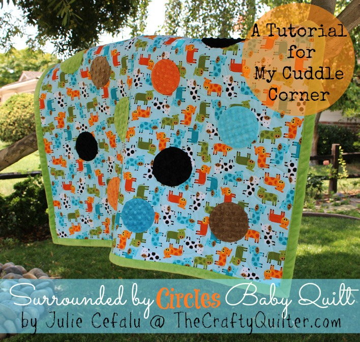 Surrounded by Circles Baby Quilt Tutorial by Julie Cefalu