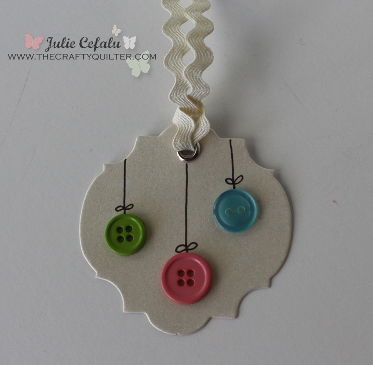 Button Ornaments Gift Tag @ The Crafty Quilter