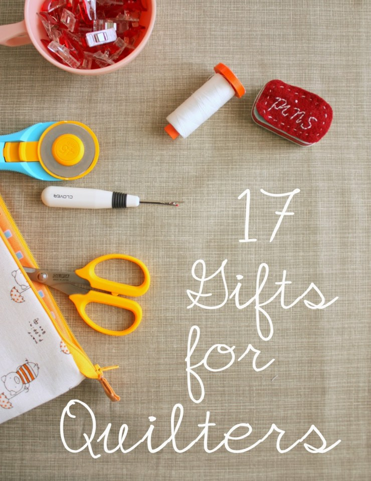 Gifts-for-quilters @ Diary of a Quilter
