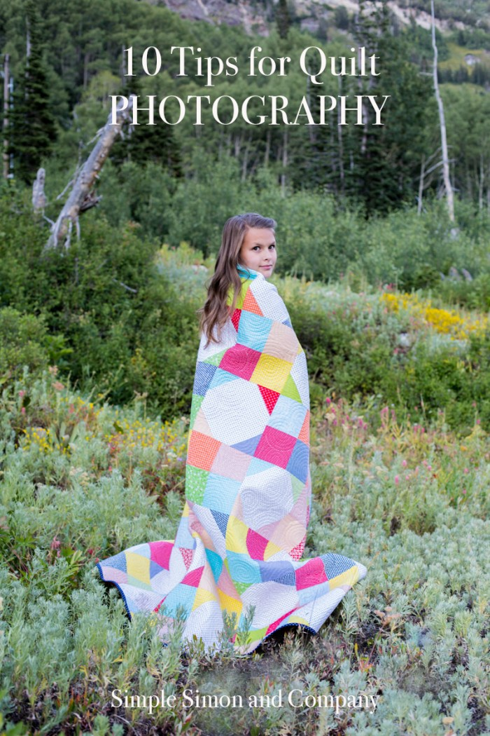 10 Tips for Quilt Photography at Simple Simon & Company. Great visuals and tips!