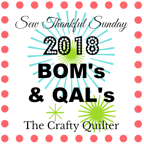 2018 BOM's and QAL's presented by The Crafty Quilter. This list will continue to be updated throughout the year.