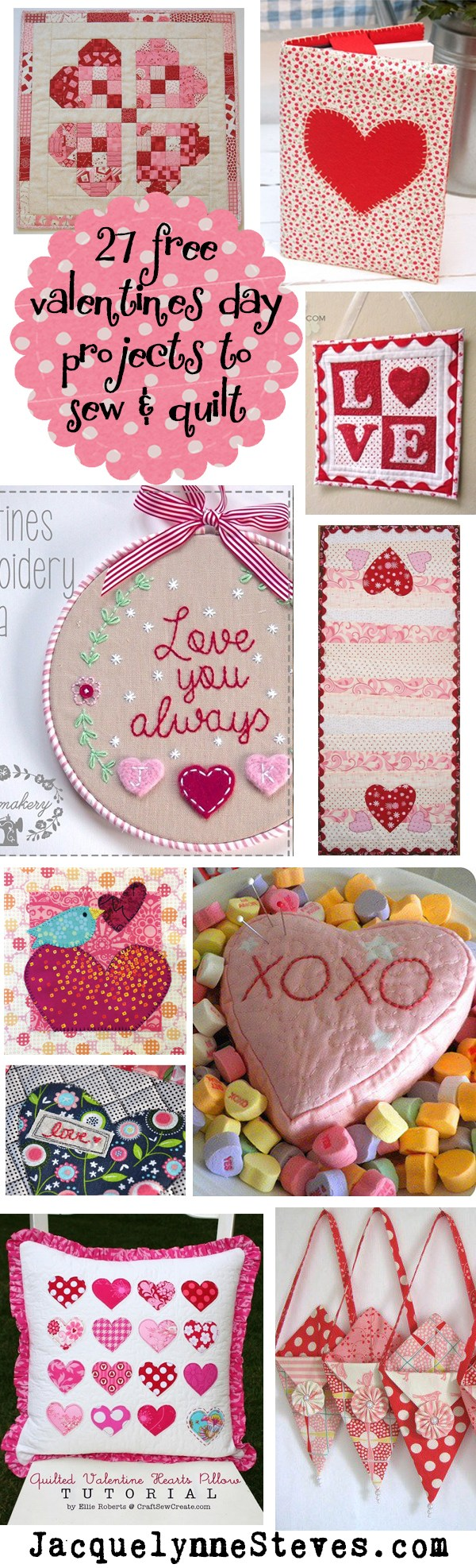 27 Free Valnetine's Day Projects to Sew and Quilt @ Jacquelynne Steves