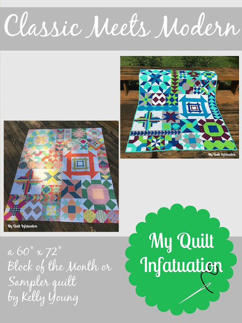 Classic Meets Modern BOM @ My Quilt Infatuation