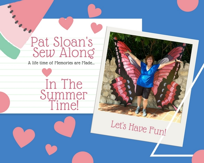 In The Summer Time! QAL with Pat Sloan at I Love to Make Quilts