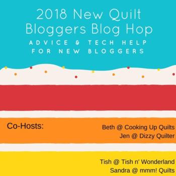 2018 New Quilt Bloggers Blog Hop