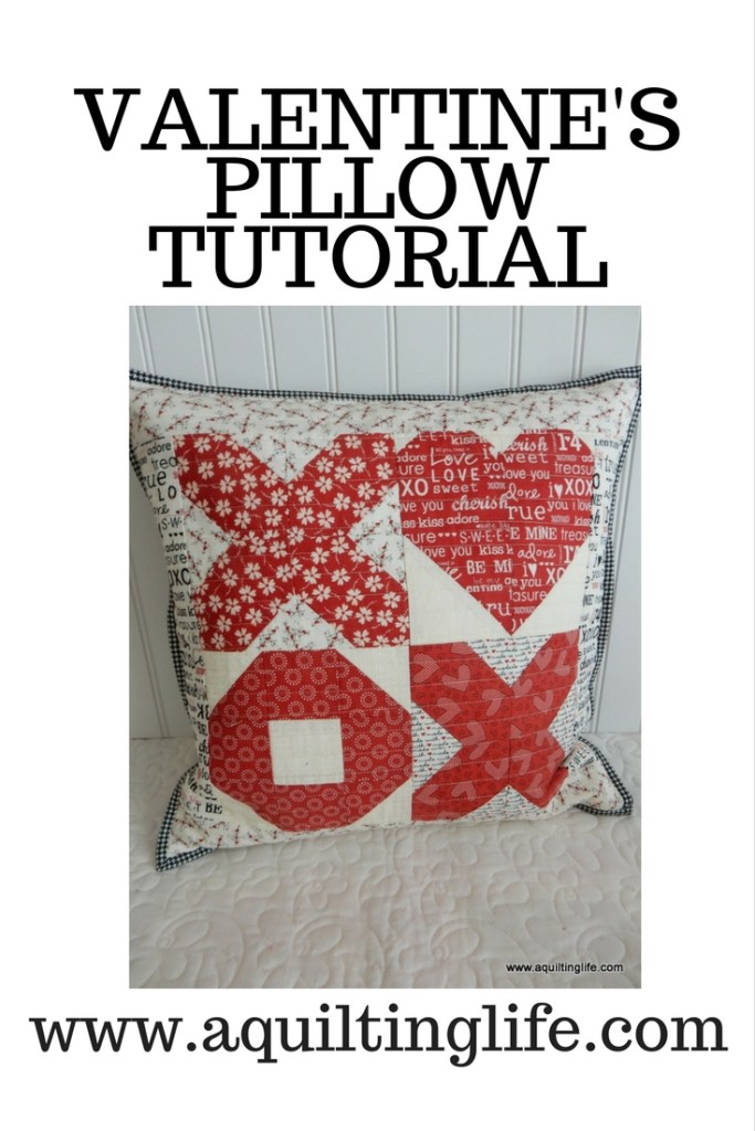 Valentine's Pillow Tutorial @ A Quilting Life