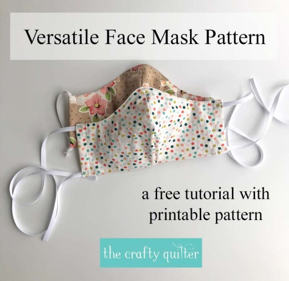 Versatile Face Mask Pattern & Tutorial @ The Crafty Quilter