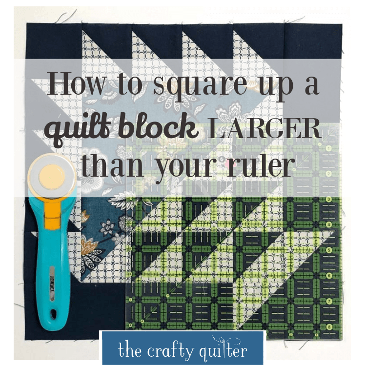 Check out how to square up a quilt block that is larger than your ruler.  I have two great methods to share that work for any size block. @ The Crafty Quilter