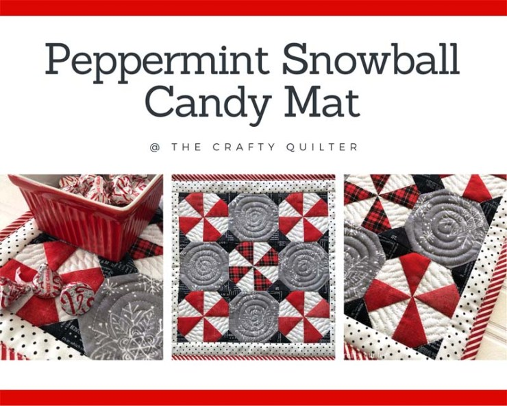 This Peppermint Snowball Candy Mat a free pattern from The Crafty Quilter.  It makes a great hostess gift and it's perfect for placing underneath that special bowl of candy or plate of cookies.