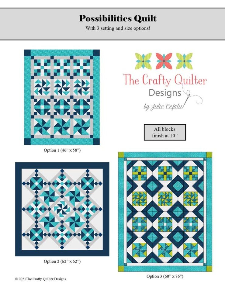 Possibilities Quilt Pattern designed by Julie Cefalu @ The Crafty Quilter.
