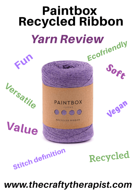 Honest unbiased yarn review of Paintbox recycled ribbon yarn. By The Crafty Therapist