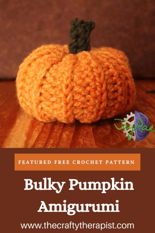 Pinterest pin for Bulky Pumpkin Amigurumi
