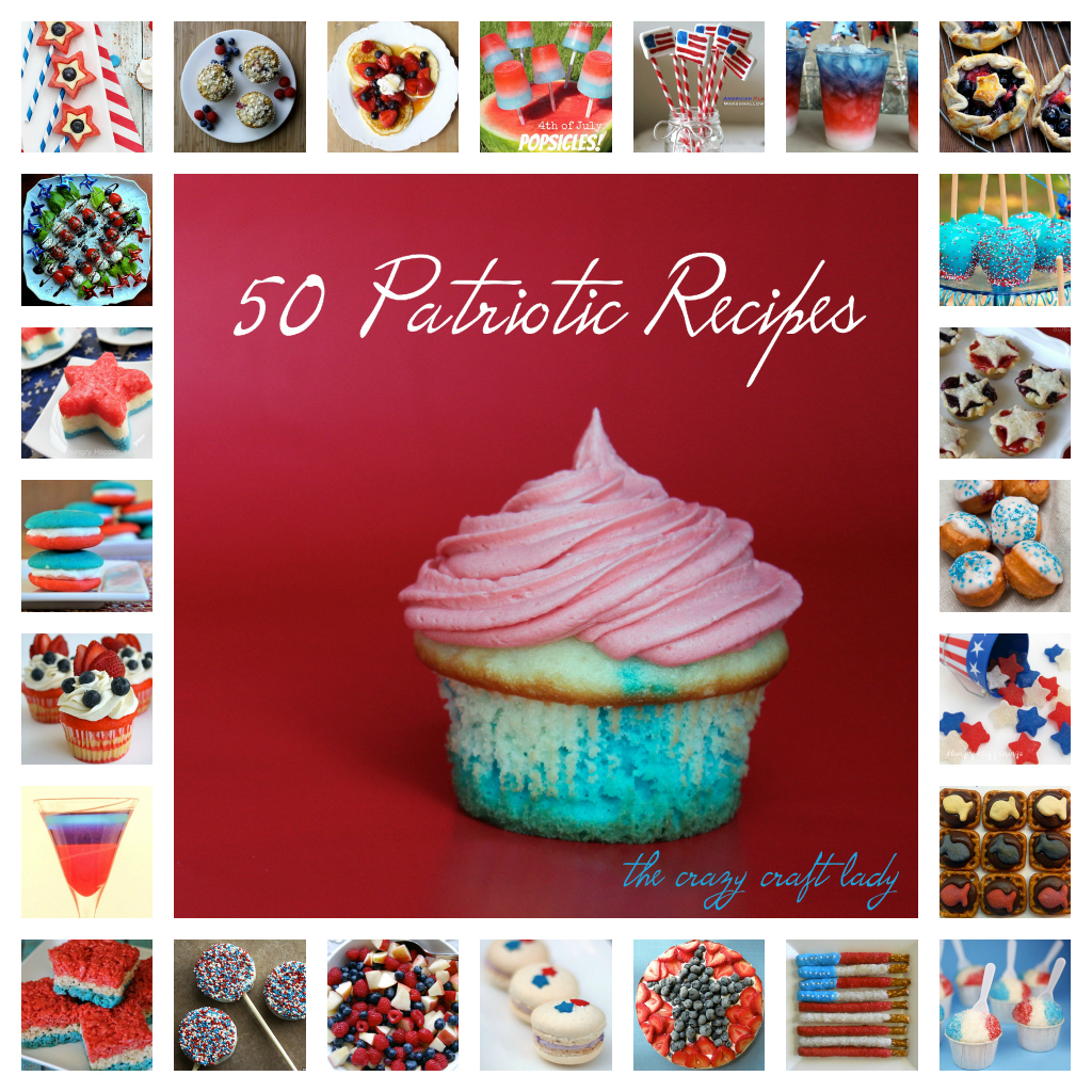 50 Patriotic Recipes - red, white, and blue snacks and desserts - perfect for 4th of July or summer parties!