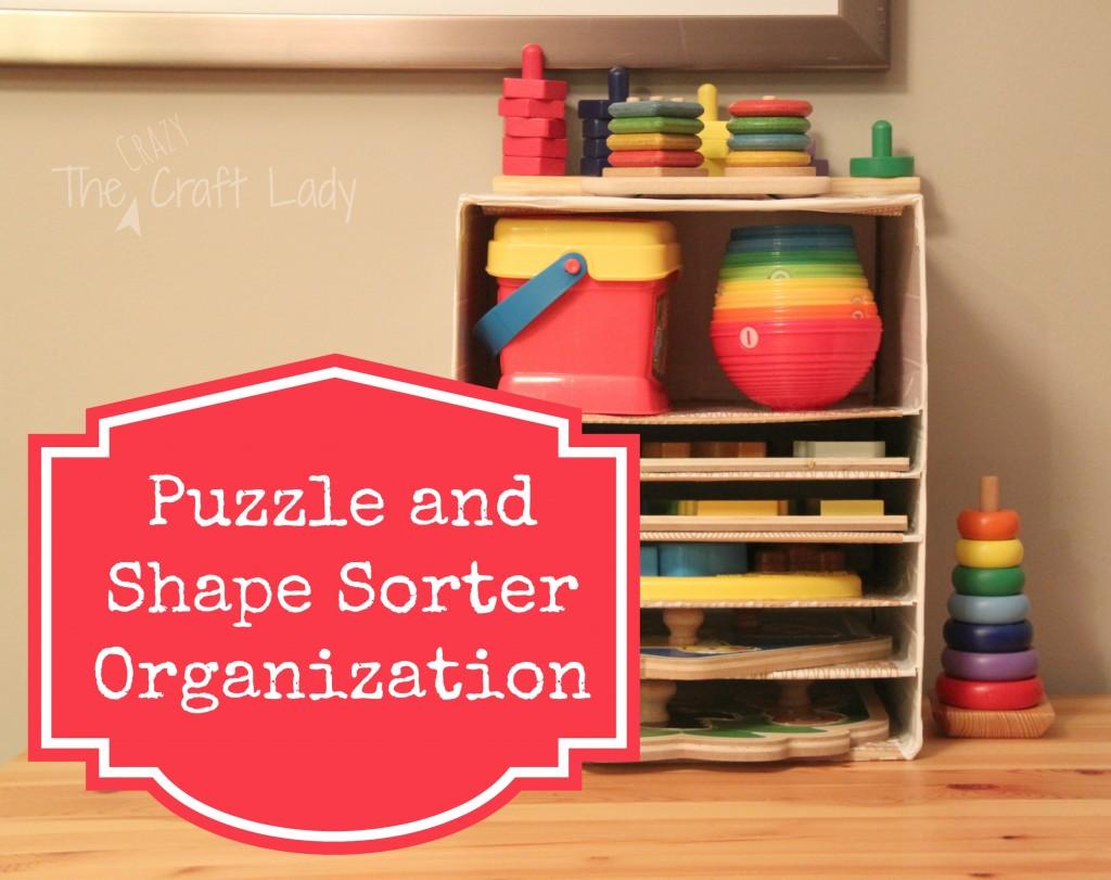 Puzzle and Shape Sorter Organization