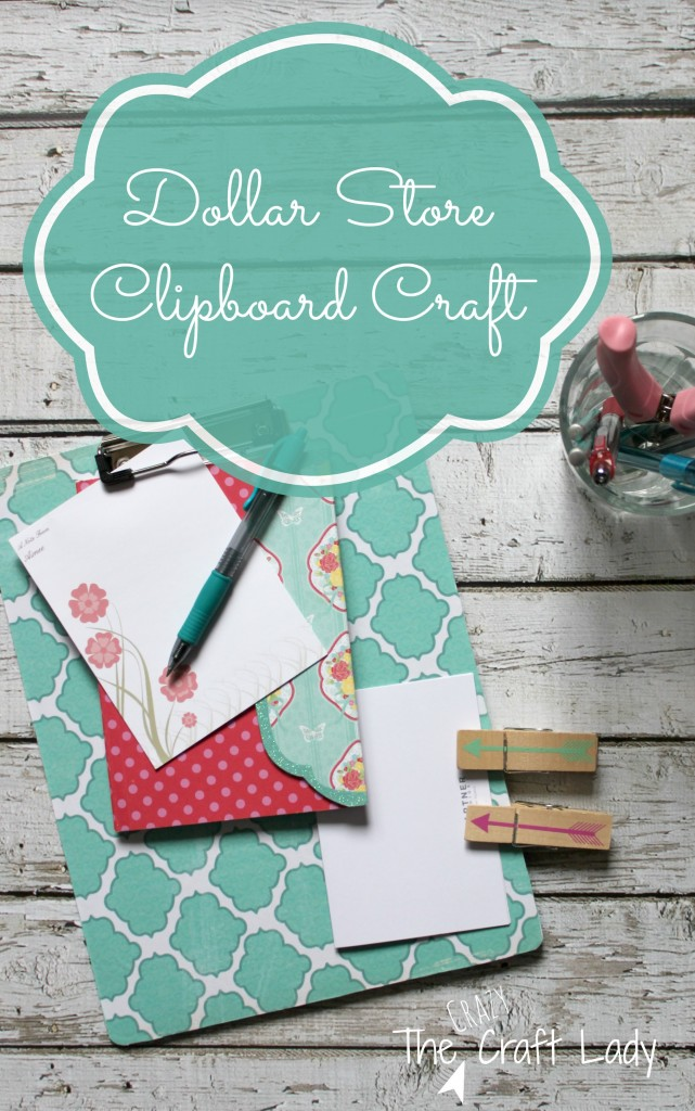 Dollar Store Clipboard Craft - transform an inexpensive dollar store clipboard with this simple craft tutorial from The Crazy Craft Lady.