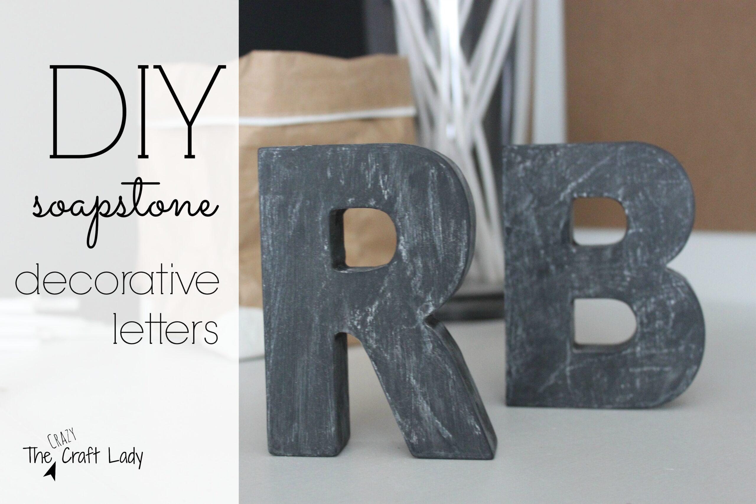 DIY Soapstone Decorative Letters