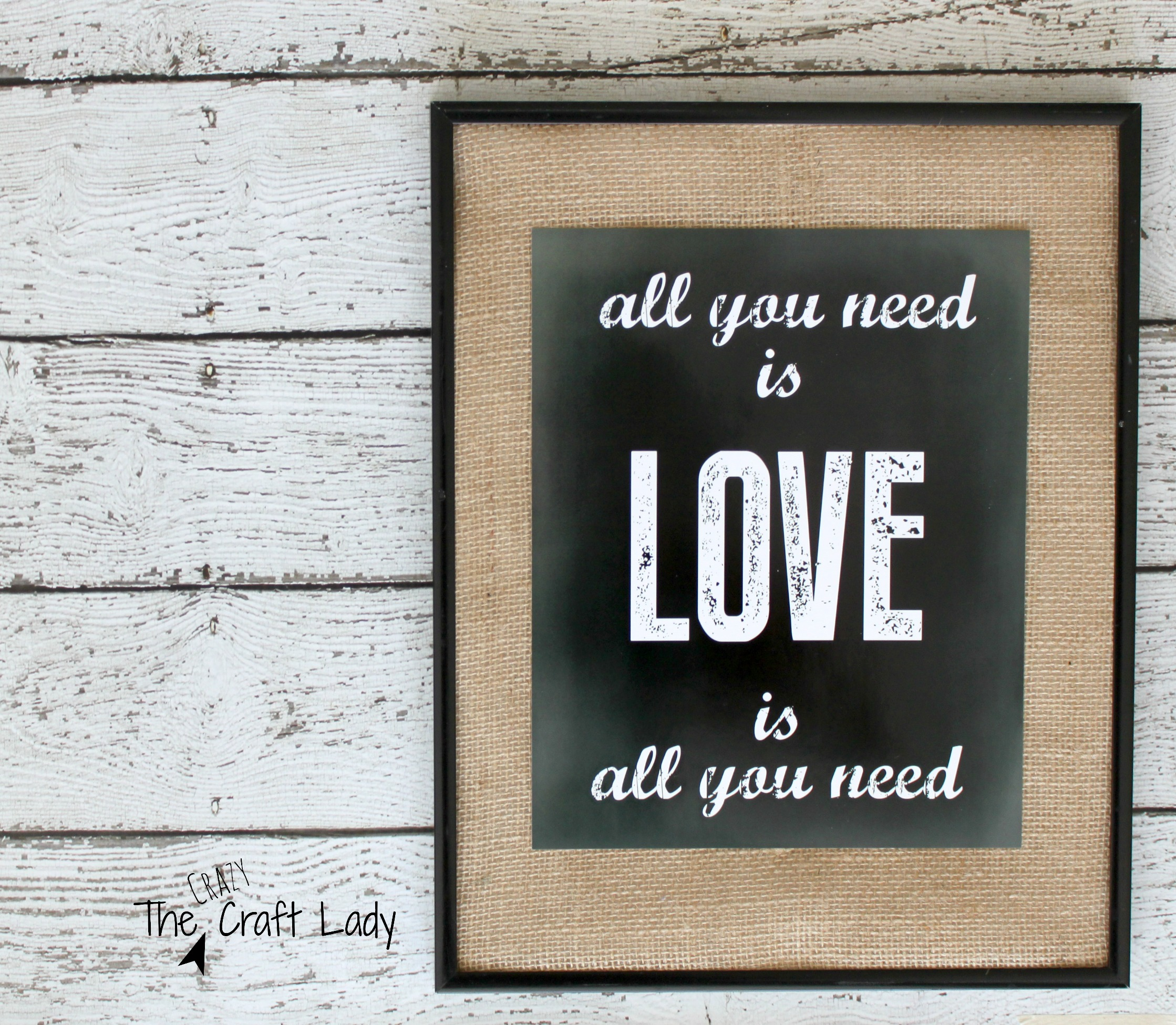 All You Need is Love - a Free Printable