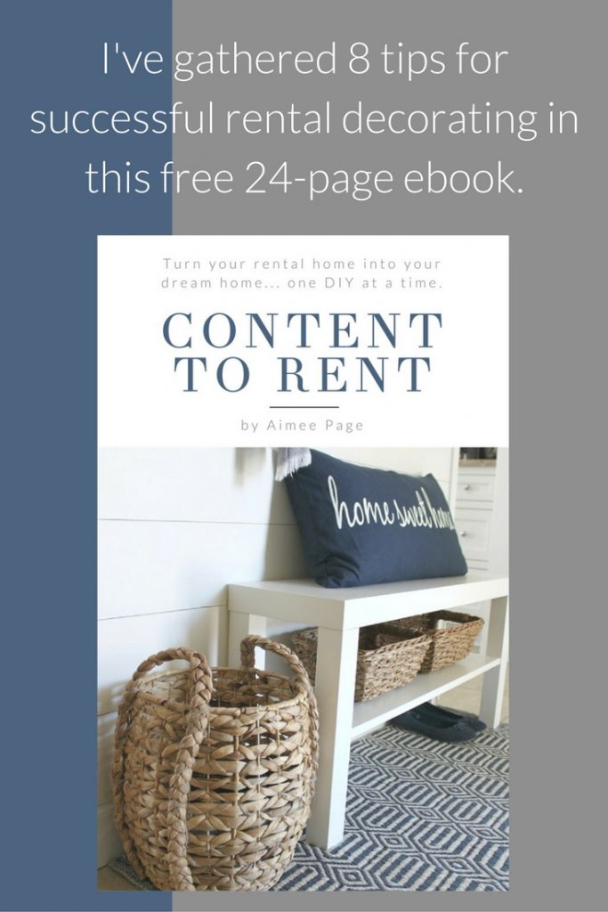 I've gathered my 8 top tips for successful rental decorating in this free 24-page ebook.