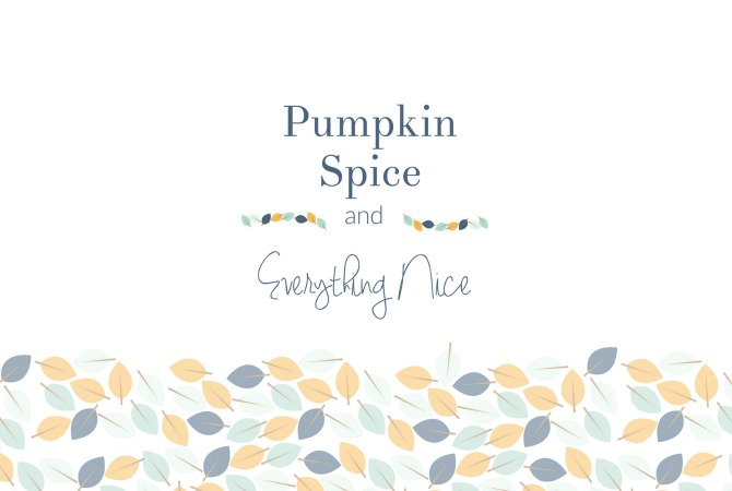 Pumpkin Spice and Everything Nice - Free Fall Printable