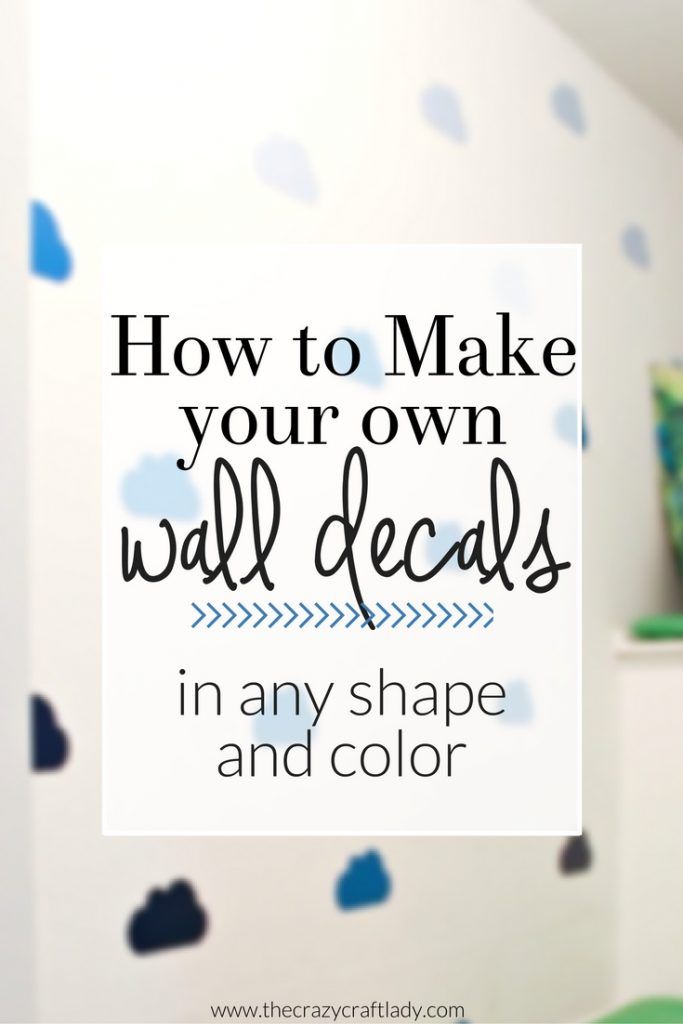 How to Make Wall Decals in any shape and color - a tutorial from The Crazy Craft Lady