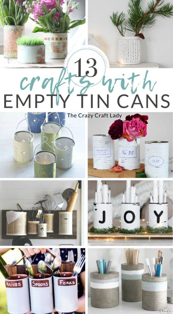Crafts with Empty Tin Cans