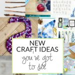 I'm always on the hunt for new craft ideas. Check out some of these amazing craft ideas and craft projects that are on my crafting radar right now!