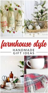 Give a gorgeous handmade gift with one of these DIY farmhouse gifts. 10 beautiful homemade gift ideas with farmhouse style. Handmade Holiday and Christmas gift ideas.