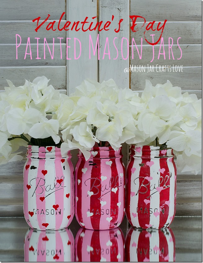 Painted Valentine Jars - Make your own gorgeous Valentine's Day decor with these 19 DIY heart decorations. These awesome Valentine tutorials provide plenty of decor inspiration.